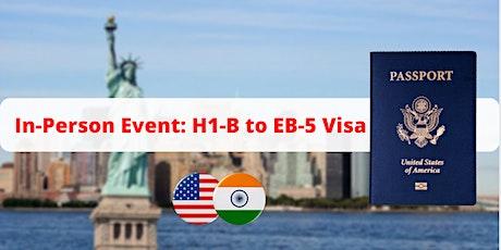 In Person H-1B to EB-5 Seminar - Denver tickets