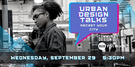 Urban Design Talks - Recast Your City tickets