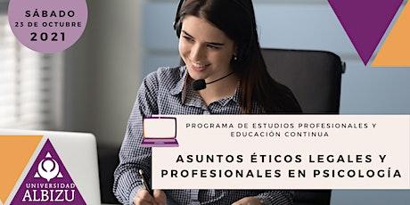 Asuntos Éticos Legales y Profesionales en Psicología tickets