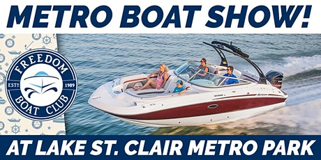 Freedom Boat Club at the Metro Boat Show! tickets