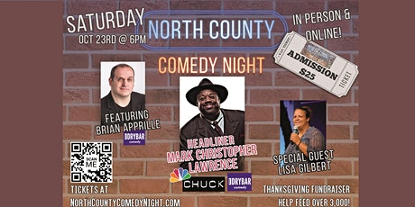 North County Comedy Night- IN PERSON or Online!  Feed 3,000 @ Thanksgiving! tickets
