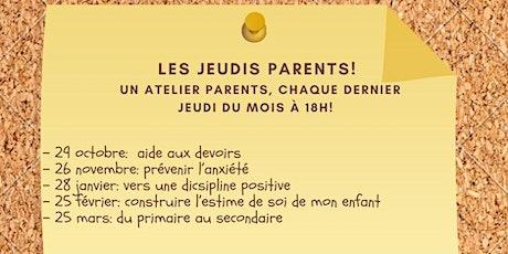 Les jeudis-parents! Aide aux devoirs et aux le¸çons. billets