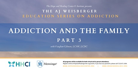 Addiction and the Family – Part 3 tickets