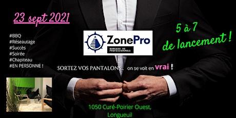 5 à 7 d'ouverture - Zone-Pro Longueuil ! tickets