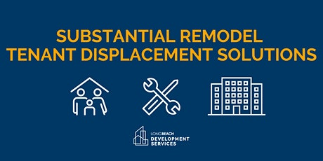 City of Long Beach - Substantial Remodel Evictions Public Workshop tickets