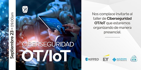 Taller presencial de ciberseguridad OT/IoT boletos