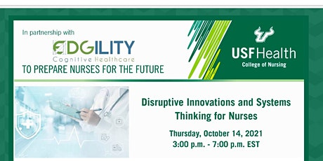 Disruptive Innovations and Systems Thinking for Nurses tickets
