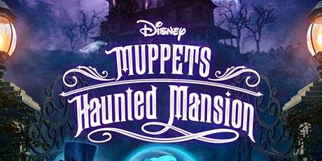 A Totally Spoopy Virtual Zoomy Muppet Haunted Mansion Watch Party tickets