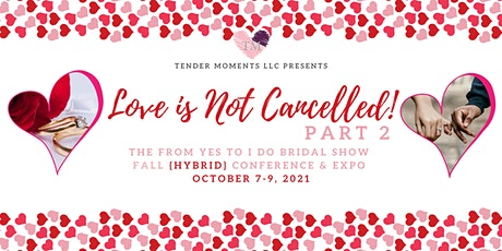 """The From """"Yes"""" to """"I Do"""" Bridal Show Conference - VIRTUAL EXPO tickets"""