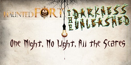 Haunted Fort Darkness Unleashed tickets