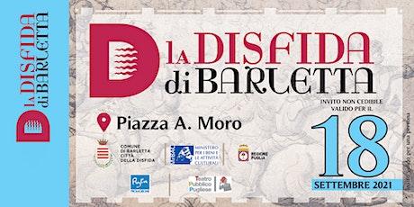 Carosello Storico - Disfida di Barletta 2021 - 18 settembre biglietti