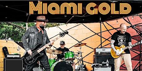 PATIO SHOW: Miami Gold tickets