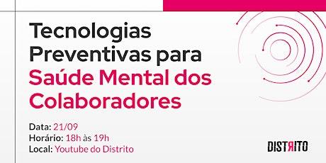 Tecnologias Preventivas para Saúde Mental dos Colaboradores bilhetes