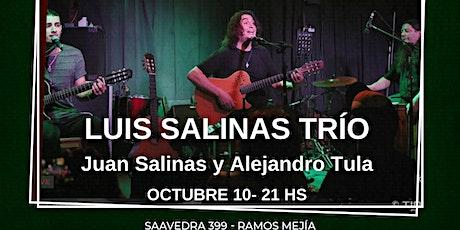 LUIS SALINAS TRIO | EN CONCIERTO entradas
