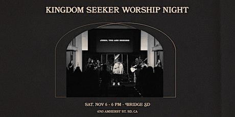 Kingdom Seeker Worship Night tickets