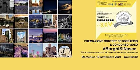 Premiazione Contest Fotografico e Concorso video  #BorghiSiNasce biglietti