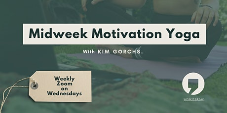 Midweek Motivation Yoga for Remote Workers tickets