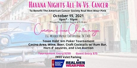 Havana Nights All In Vs. Cancer tickets