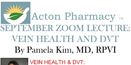 SEPTMBER ZOOM LECTURE: VEIN HEALTH AND DVT By Pamela Kim, MD, RPVI tickets