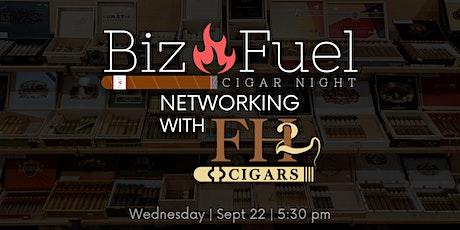 Biz Fuel Networking: Cigar Night tickets