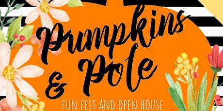 PUMPKINS & POLE: Fun Fest and Open House tickets