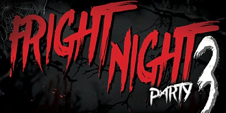 Fright Night Party 3 tickets