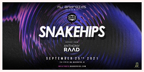 Nü Androids Presents: Snakehips (21+) tickets