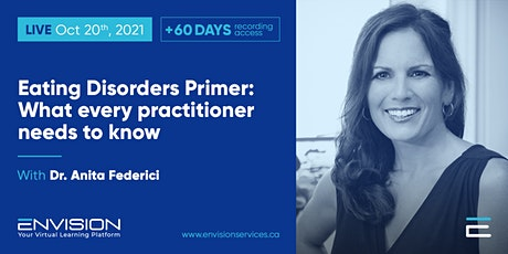 Eating Disorders Primer: What every practitioner needs to know tickets