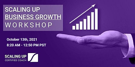 Oct 13th - Scaling Up FUNDAMENTALS | Business Growth ONLINE Workshop tickets
