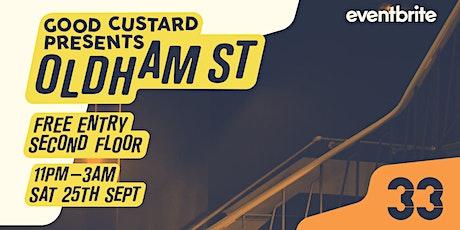 Good Custard Presents: Oldham Street tickets