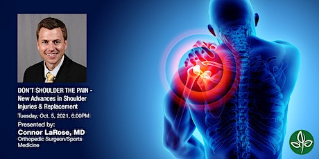 DON'T SHOULDER THE PAIN - New Advances in Shoulder Injuries & Replacement tickets