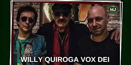 WILLY QUIROGA VOX DEI   CLASICOS DE SIEMPRE entradas