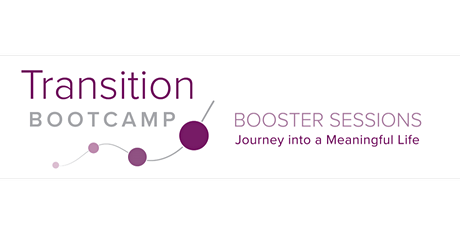 2021 Transition Booster: Addressing Self-Determination in Transitions tickets