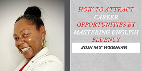 How to Attract Career Opportunities by Mastering English Fluency tickets