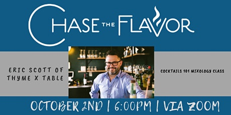 Chase the Flavor with Eric Scott of Thyme X Table tickets