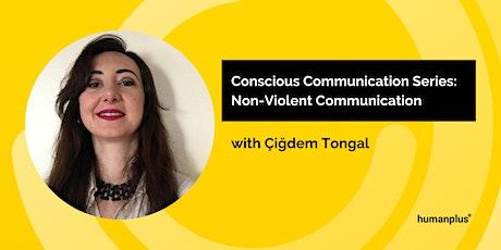 Conscious Communication Series: Non-Violent Communication w/ Çiğdem Tongal tickets