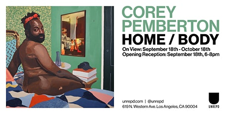"""Opening Reception: Corey Pemberton, """"home/body,"""" September 18th, 6-8pm tickets"""
