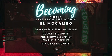 'BECOMING' Live Finale tickets