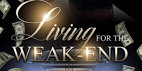Living For The Weak-End Stage Play tickets