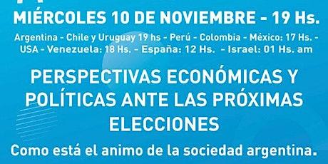 PERSPECTIVAS ECONOMICAS Y POLITICAS FRENTE A LAS PROXIMAS ELECCIONES boletos