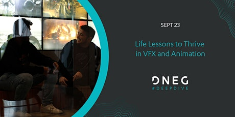 Life Lessons to Thrive in VFX and Animation tickets