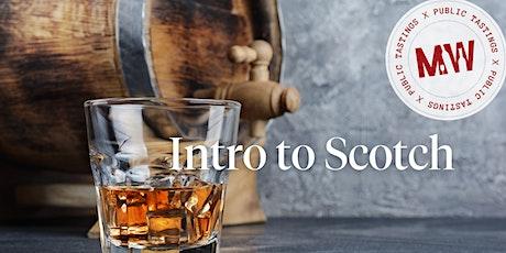 Intro to Scotch! tickets