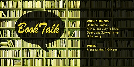 Book Talk with Dr. Brian Jordan- A Thousand May Fall tickets