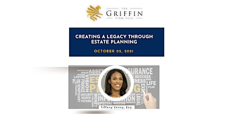 Creating a Legacy Through Estate Planning tickets