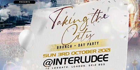 TAKING THE CITY BRUNCH & DAY PARTY tickets