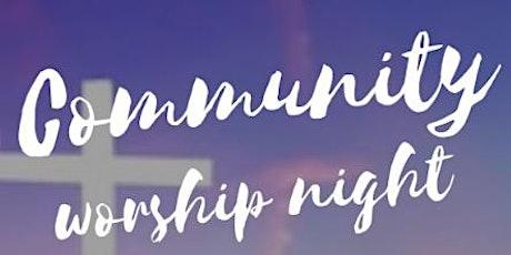 Community Worship Night (free) tickets