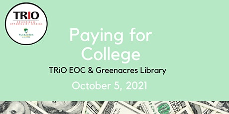Paying for College-Greenacres Library tickets