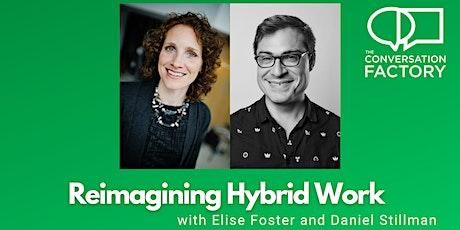 Reimagining Hybrid Work tickets