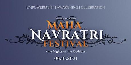 MAHA NAVRATRI FESTIVAL 2021 tickets
