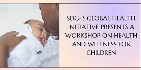 Health and Wellness for Children tickets